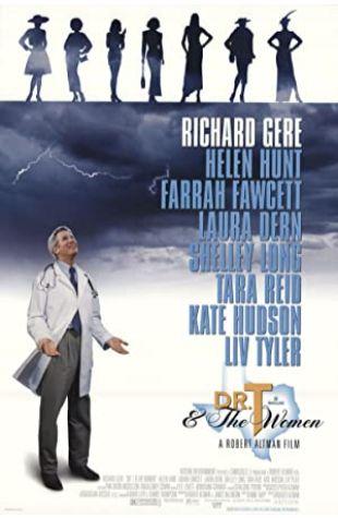 Dr. T & the Women Robert Altman