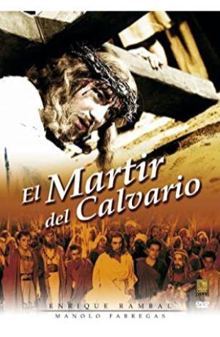 El mártir del Calvario Miguel Morayta