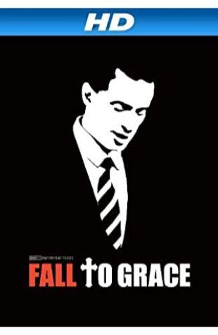 Fall to Grace Alexandra Pelosi