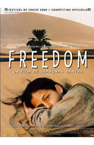 Freedom Sharunas Bartas