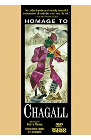 Homage to Chagall: The Colours of Love Harry Rasky