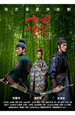 House of Flying Daggers Xiaoding Zhao