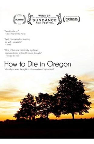 How to Die in Oregon Peter Richardson