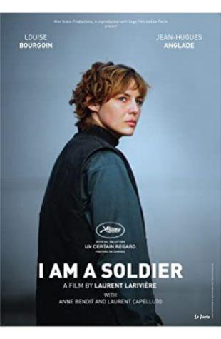 I Am a Soldier Laurent Larivière