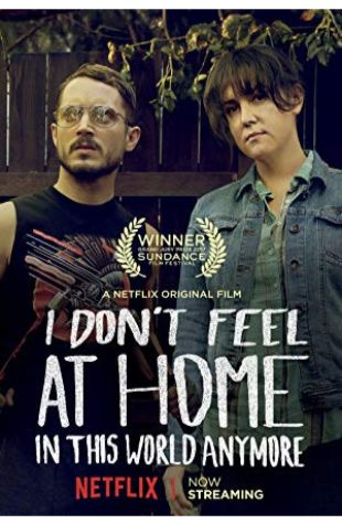 I Don't Feel at Home in This World Anymore. Macon Blair