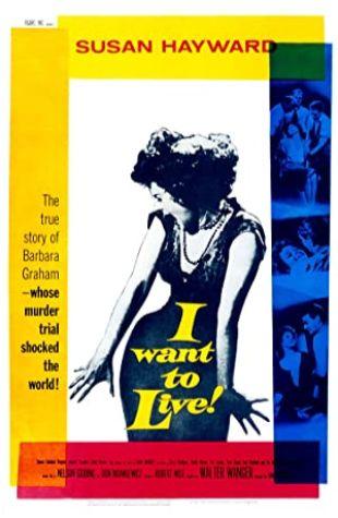 I Want to Live! Susan Hayward