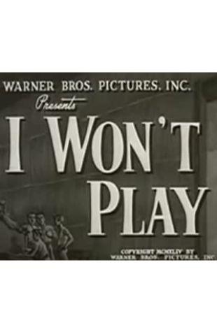I Won't Play Gordon Hollingshead