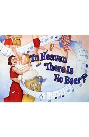 In Heaven There Is No Beer? Les Blank