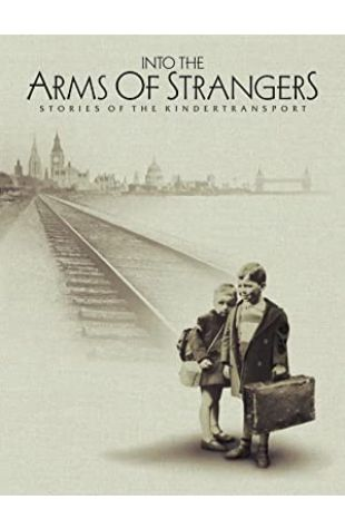 Into the Arms of Strangers: Stories of the Kindertransport Mark Jonathan Harris
