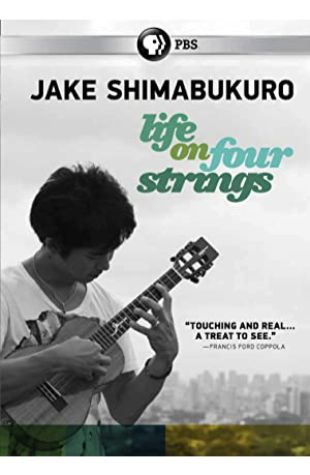 Jake Shimabukuro: Life on Four Strings Tadashi Nakamura