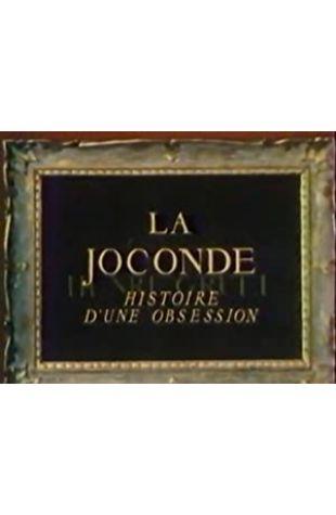 La Joconde: Histoire d'une obsession Henri Gruel