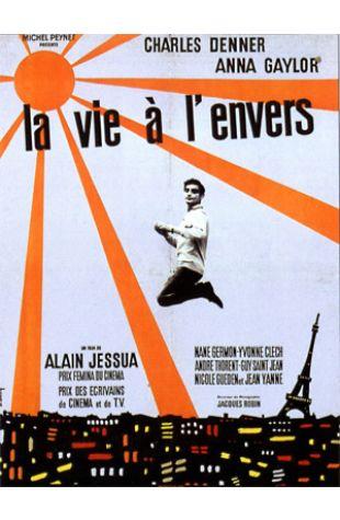 Life Upside Down Alain Jessua