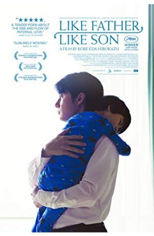 Like Father, Like Son Hirokazu Koreeda