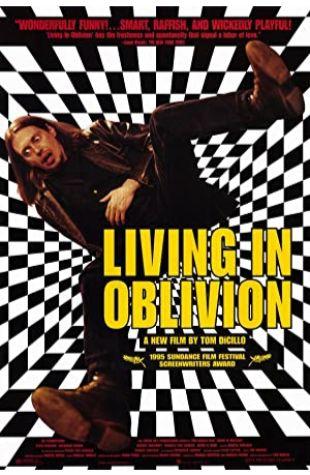 Living in Oblivion Tom DiCillo