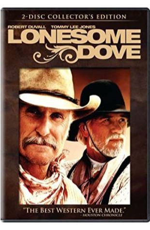 Lonesome Dove William D. Wittliff