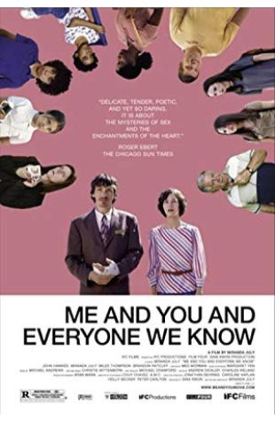 Me and You and Everyone We Know Miranda July