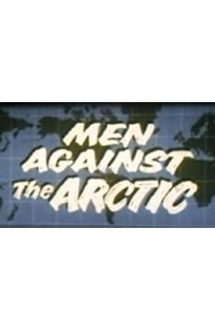 Men Against the Arctic Walt Disney