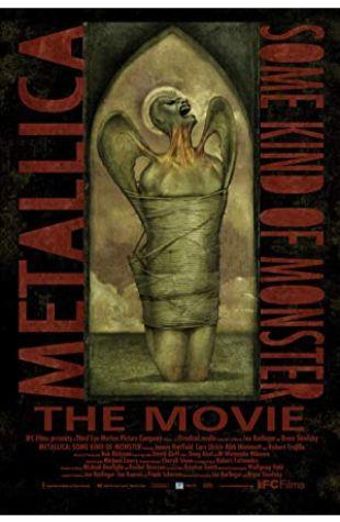 Metallica: Some Kind of Monster Joe Berlinger