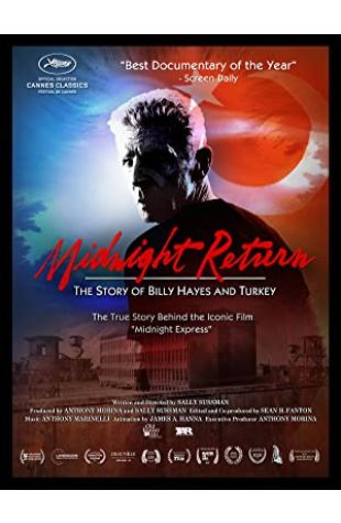 Midnight Return: The Story of Billy Hayes and Turkey Sally Sussman Morina