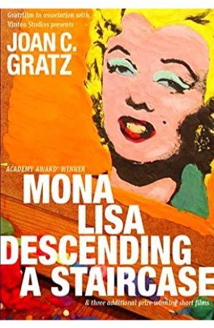Mona Lisa Descending a Staircase Joan C. Gratz