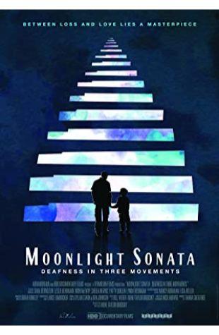 Moonlight Sonata: Deafness in Three Movements Irene Taylor Brodsky