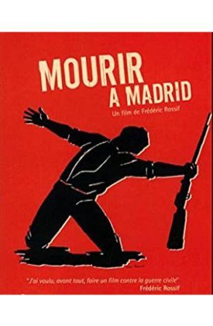 To Die in Madrid Frédéric Rossif