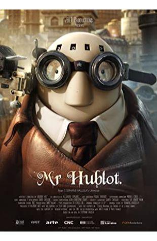 Mr Hublot Laurent Witz