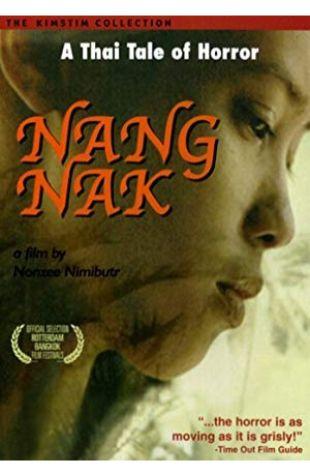Nang Nak Nonzee Nimibutr