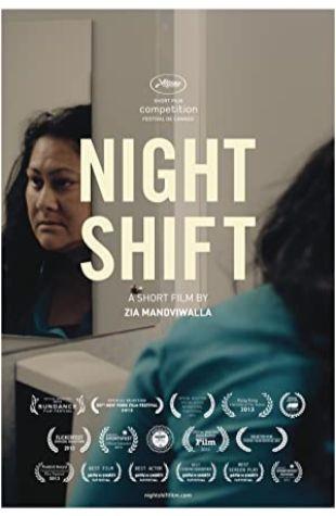 Night Shift Zia Mandviwalla