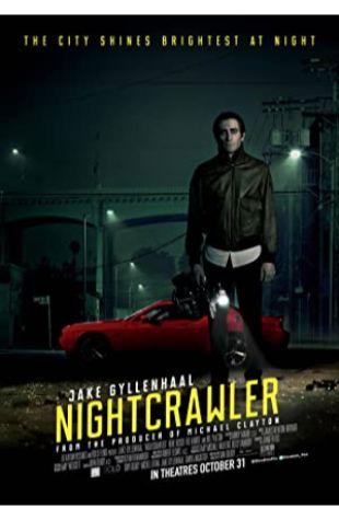 Nightcrawler Dan Gilroy