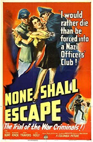 None Shall Escape Alfred Neumann