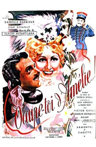 Take care of Amélie ..! Claude Autant-Lara