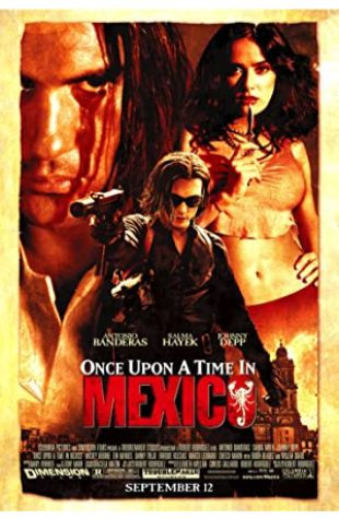 Once Upon a Time in Mexico Robert Rodriguez
