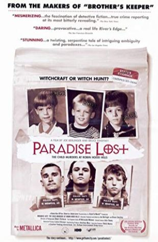 Paradise Lost: The Child Murders at Robin Hood Hills Joe Berlinger
