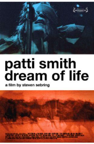 Patti Smith: Dream of Life Steven Sebring