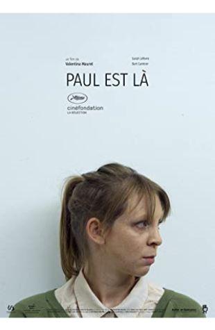 Paul est lˆ Valentina Maurel