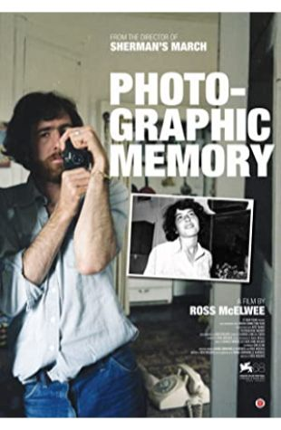 Photographic Memory Ross McElwee