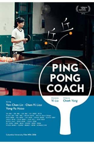 Ping Pong Coach Yi Liu