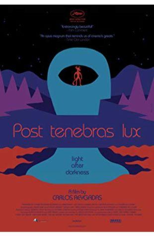 Post Tenebras Lux Carlos Reygadas