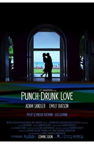 Punch-Drunk Love Paul Thomas Anderson