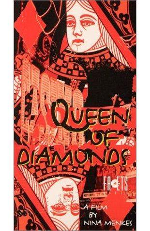 Queen of Diamonds Nina Menkes