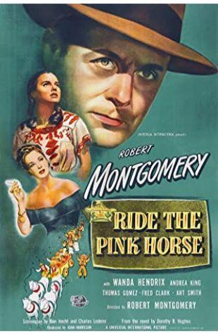 Ride the Pink Horse Thomas Gomez