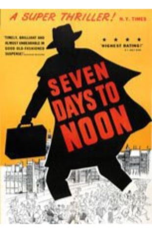 Seven Days to Noon Paul Dehn