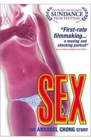 Sex: The Annabel Chong Story Gough Lewis