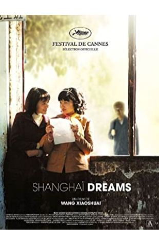 Shanghai Dreams Xiaoshuai Wang