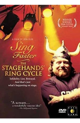 Sing Faster: The Stagehands' Ring Cycle Jon Else
