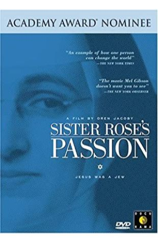 Sister Rose's Passion Oren Jacoby