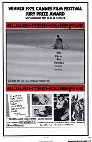 Slaughterhouse-Five George Roy Hill