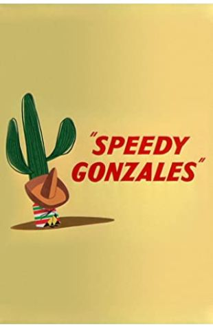 Speedy Gonzales Edward Selzer