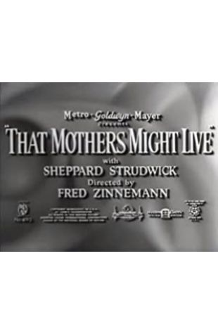 That Mothers Might Live null